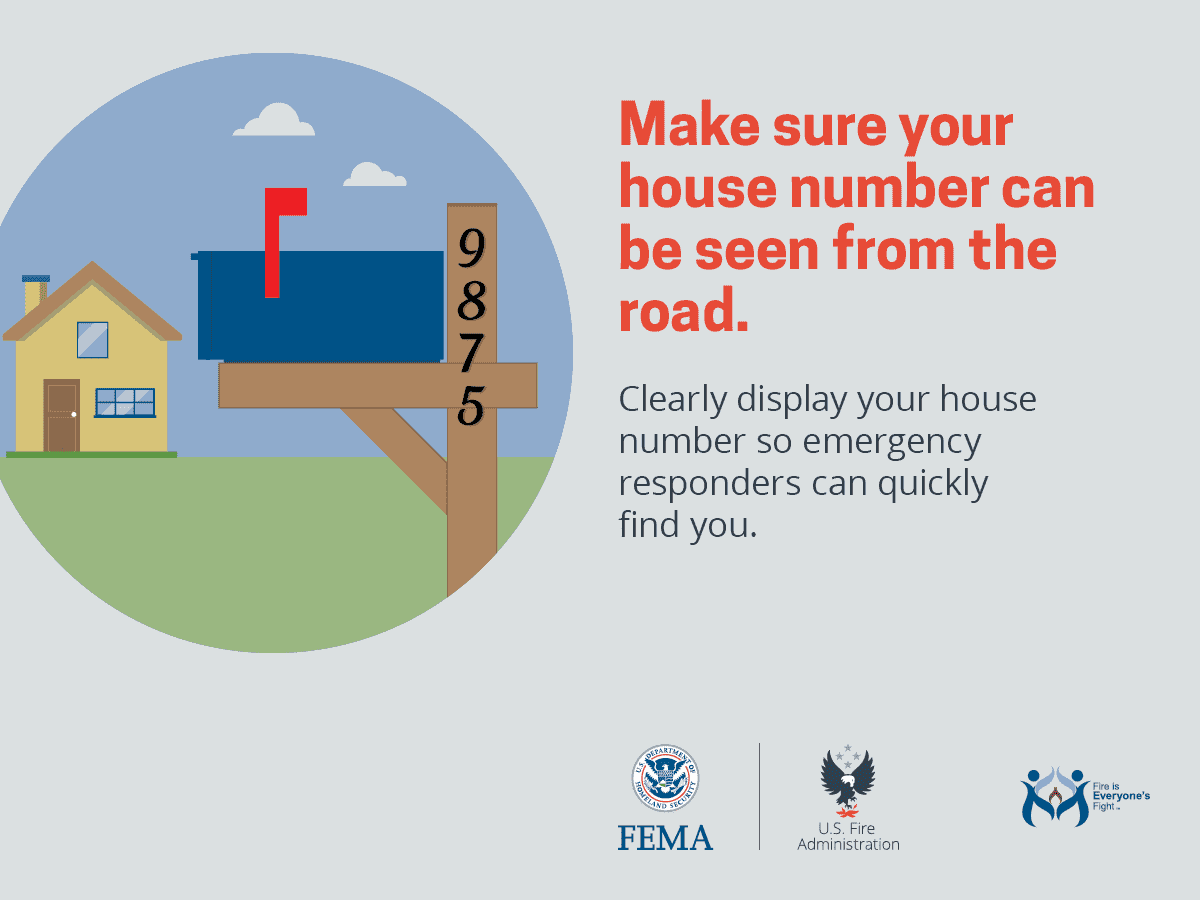 Make sure your house number can be seen from the road